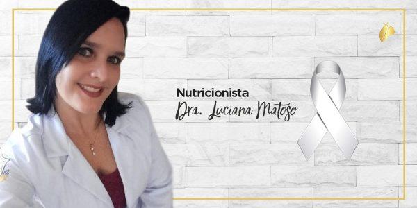 Janeiro Branco Dra. Luciana Matoso